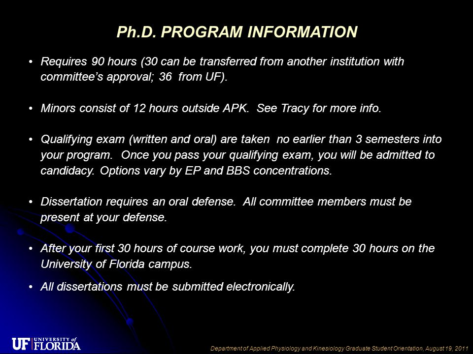 Department of Applied Physiology and Kinesiology Graduate Student Orientation, August 19, 2011 Ph.D.