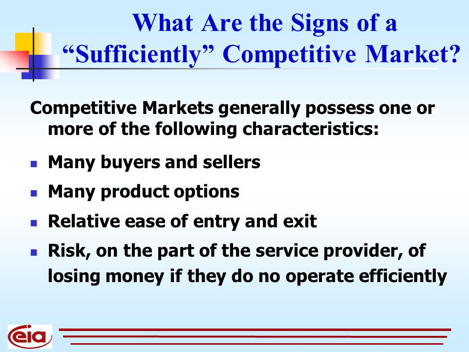 What Are the Signs of a Sufficiently Competitive Market.