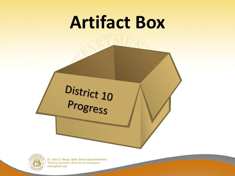 Artifact Box District 10 Progress