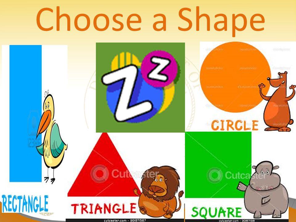 Choose a Shape