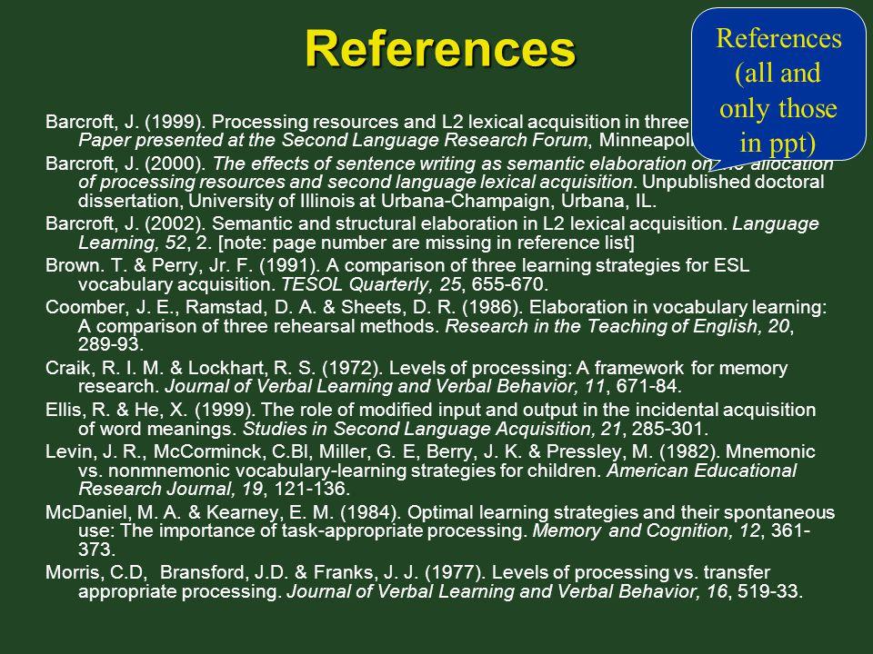 References Barcroft, J. (1999).