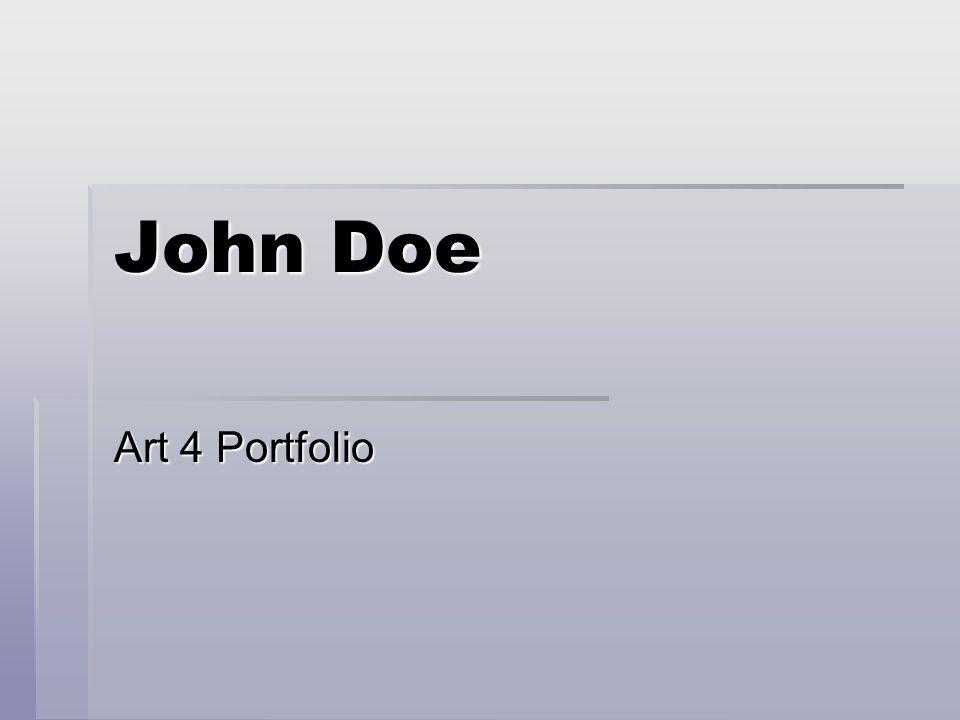 John Doe Art 4 Portfolio