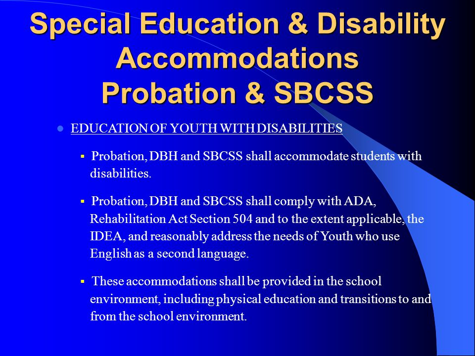 Educational Services Probation & SBCSS MDT MEETINGS  Wherever possible, but without including records which could stigmatize an individual youth, suc