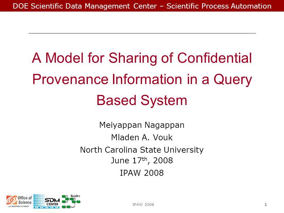DOE Scientific Data Management Center – Scientific Process Automation Sub Goal 4  What.