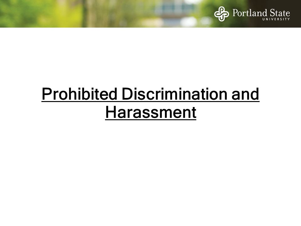 Prohibited Discrimination and Harassment