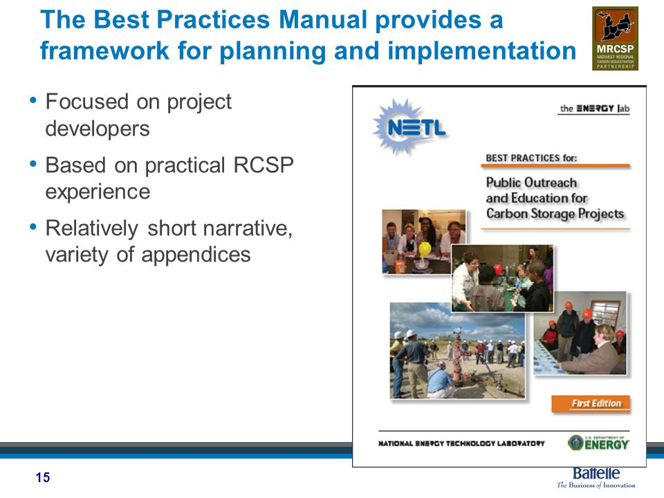 The Best Practices Manual provides a framework for planning and implementation Focused on project developers Based on practical RCSP experience Relatively short narrative, variety of appendices 15