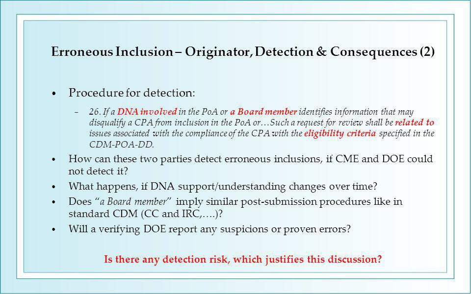 Erroneous Inclusion – Originator, Detection & Consequences (2) Procedure for detection: − 26.