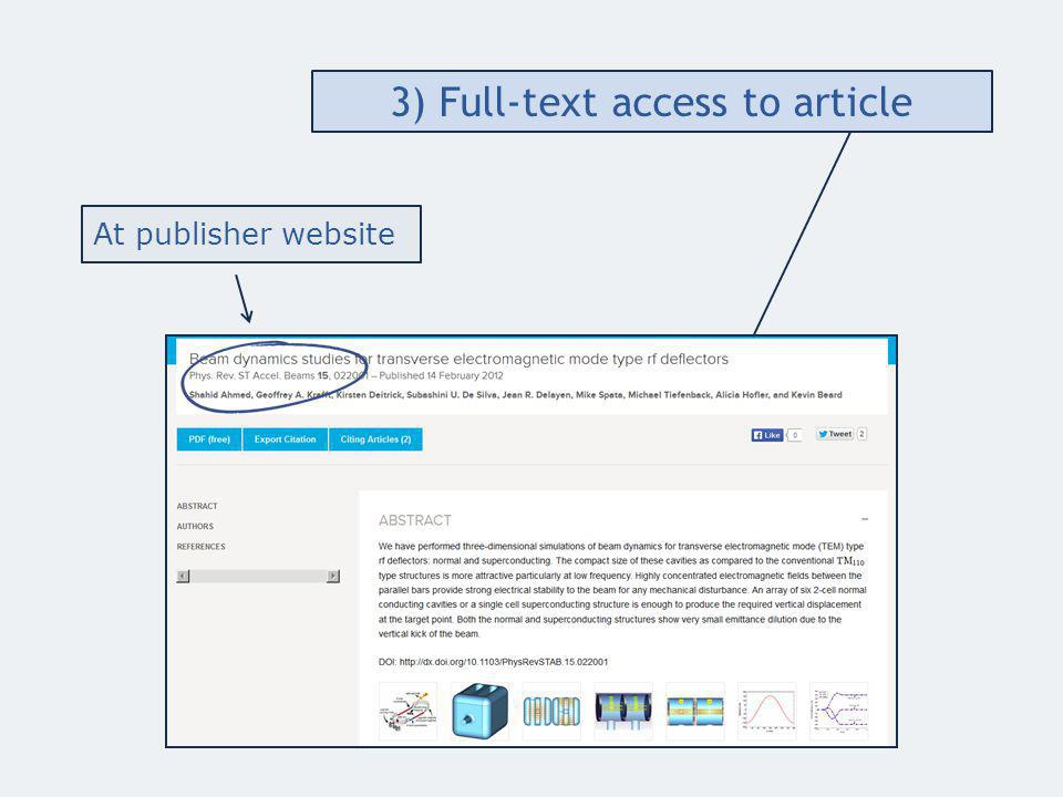 At publisher website 3) Full-text access to article