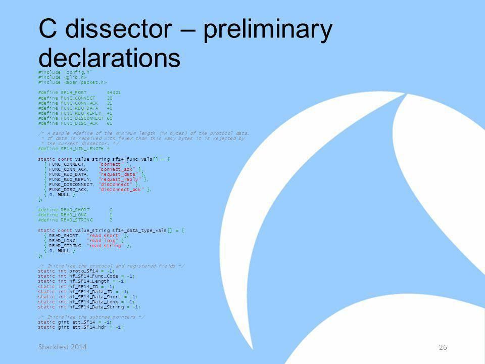 C dissector – preliminary declarations #include