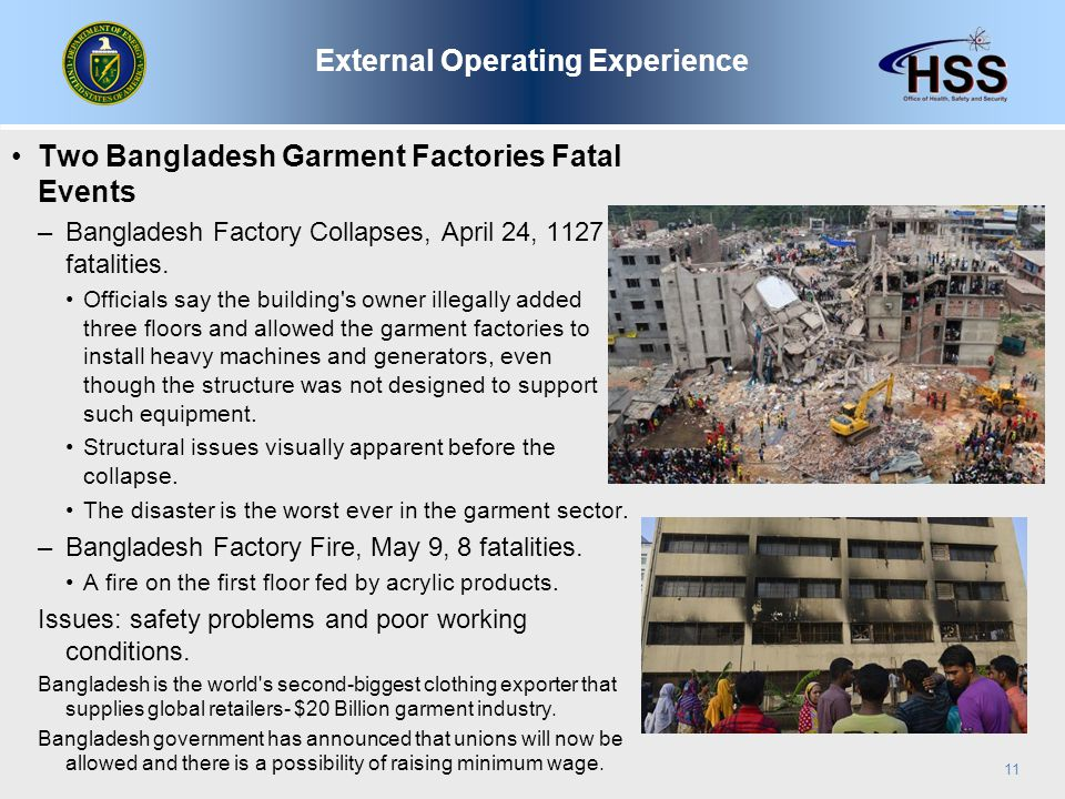 Two Bangladesh Garment Factories Fatal Events –Bangladesh Factory Collapses, April 24, 1127 fatalities.