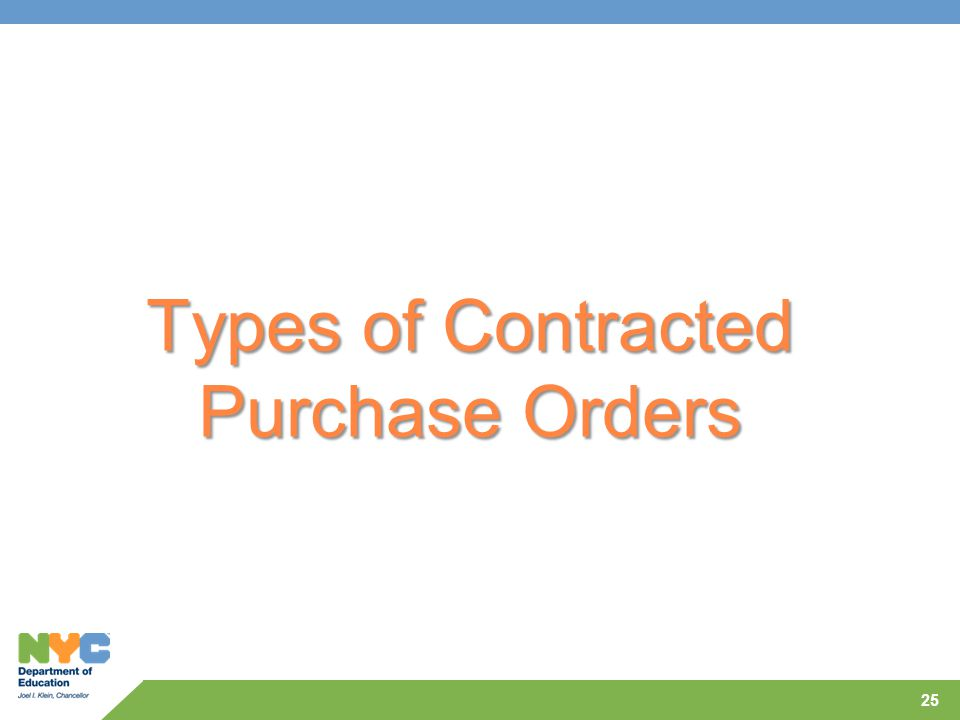 Types of Contracted Purchase Orders 25