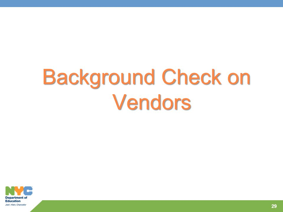Background Check on Vendors 29