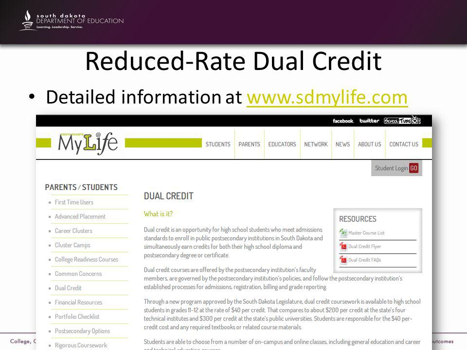 Reduced-Rate Dual Credit Detailed information at www.sdmylife.comwww.sdmylife.com