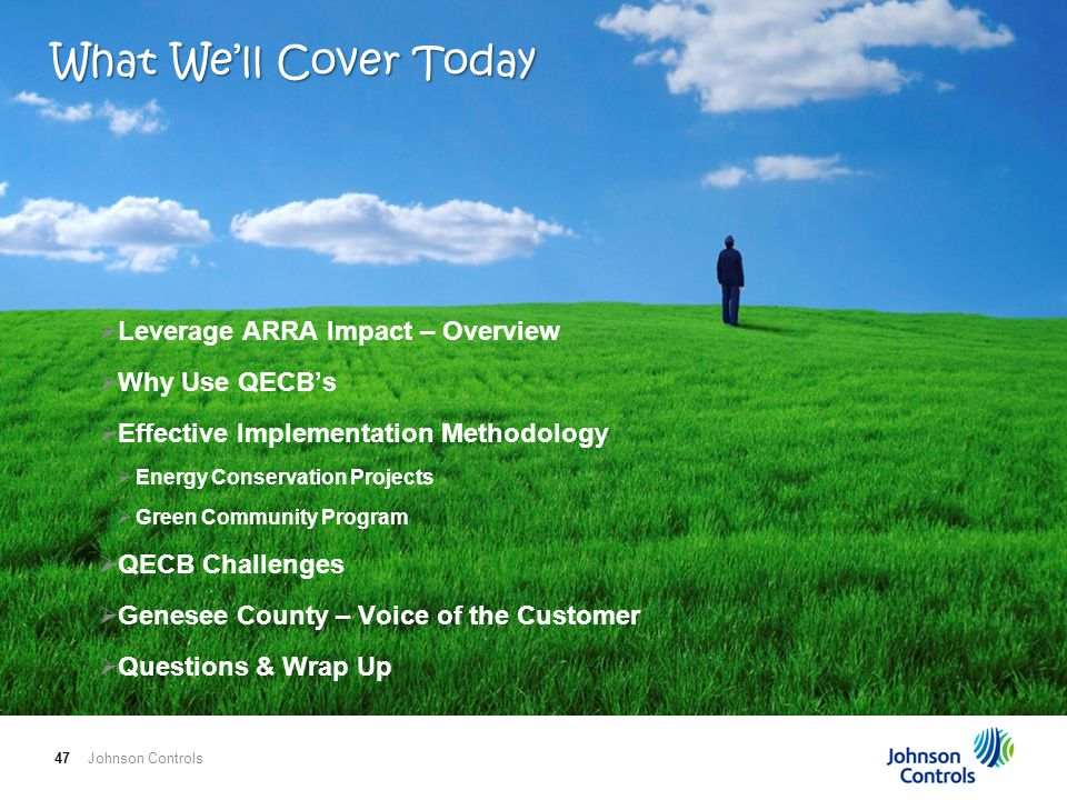 Johnson Controls47  Leverage ARRA Impact – Overview  Why Use QECB's  Effective Implementation Methodology  Energy Conservation Projects  Green Community Program  QECB Challenges  Genesee County – Voice of the Customer  Questions & Wrap Up What We'll Cover Today