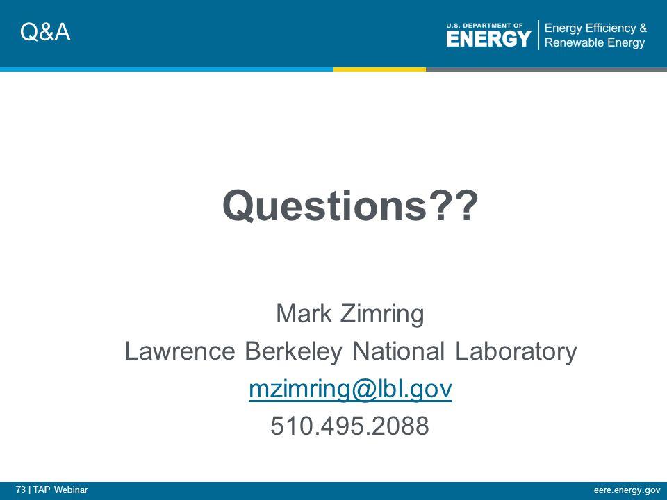 73 | TAP Webinareere.energy.gov Questions?.