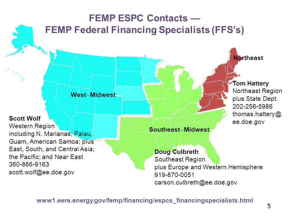 FEMP ESPC Contacts — FEMP Federal Financing Specialists (FFS's) Scott Wolf Western Region including N.
