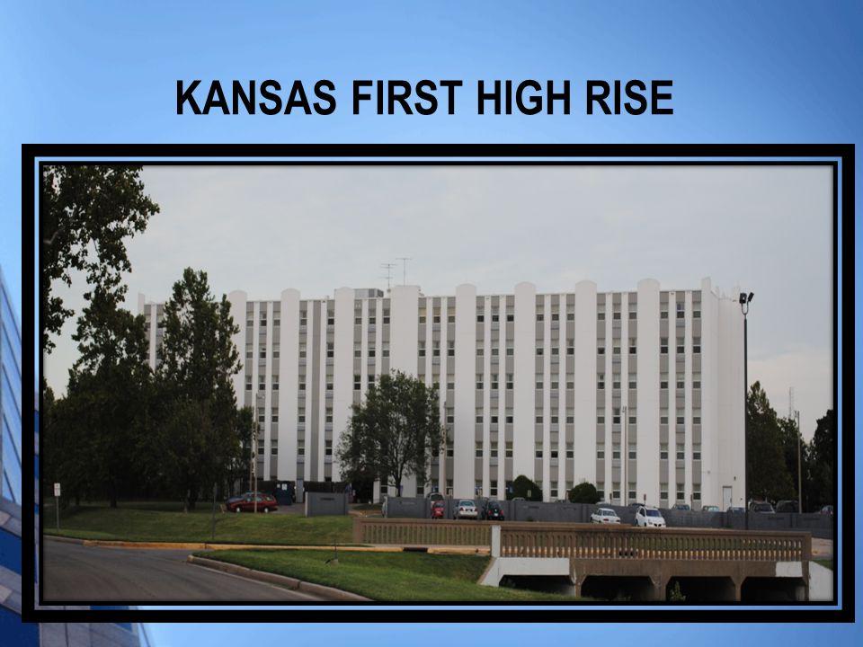 KANSAS FIRST HIGH RISE