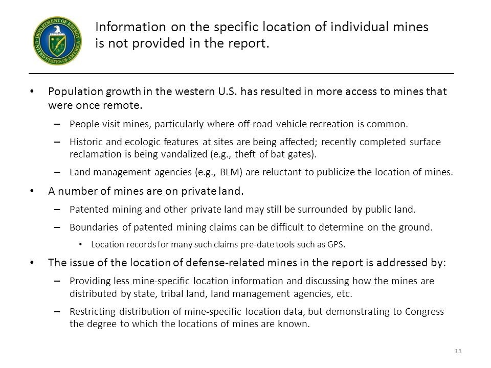 Information on the specific location of individual mines is not provided in the report.