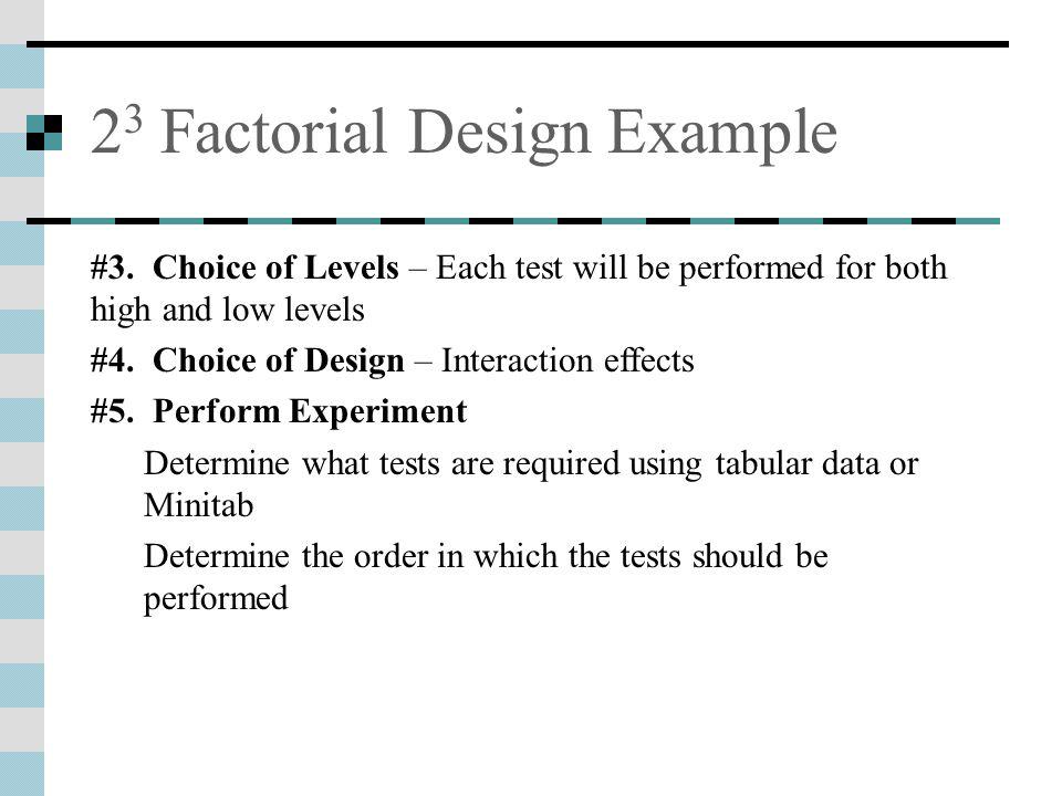 2 3 Factorial Design Example #3.