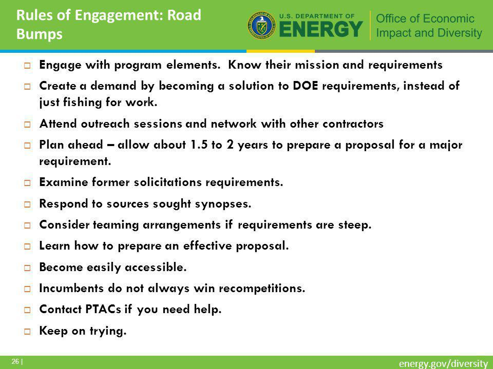 26 | energy.gov/diversity Rules of Engagement: Road Bumps  Engage with program elements.