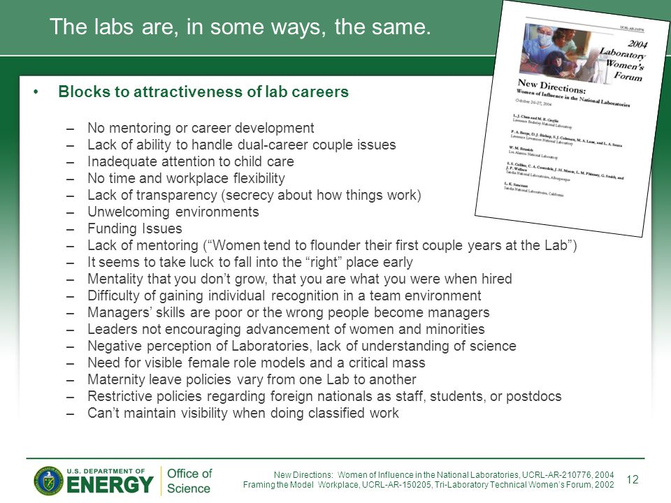 Blocks to attractiveness of lab careers –No mentoring or career development –Lack of ability to handle dual-career couple issues –Inadequate attention