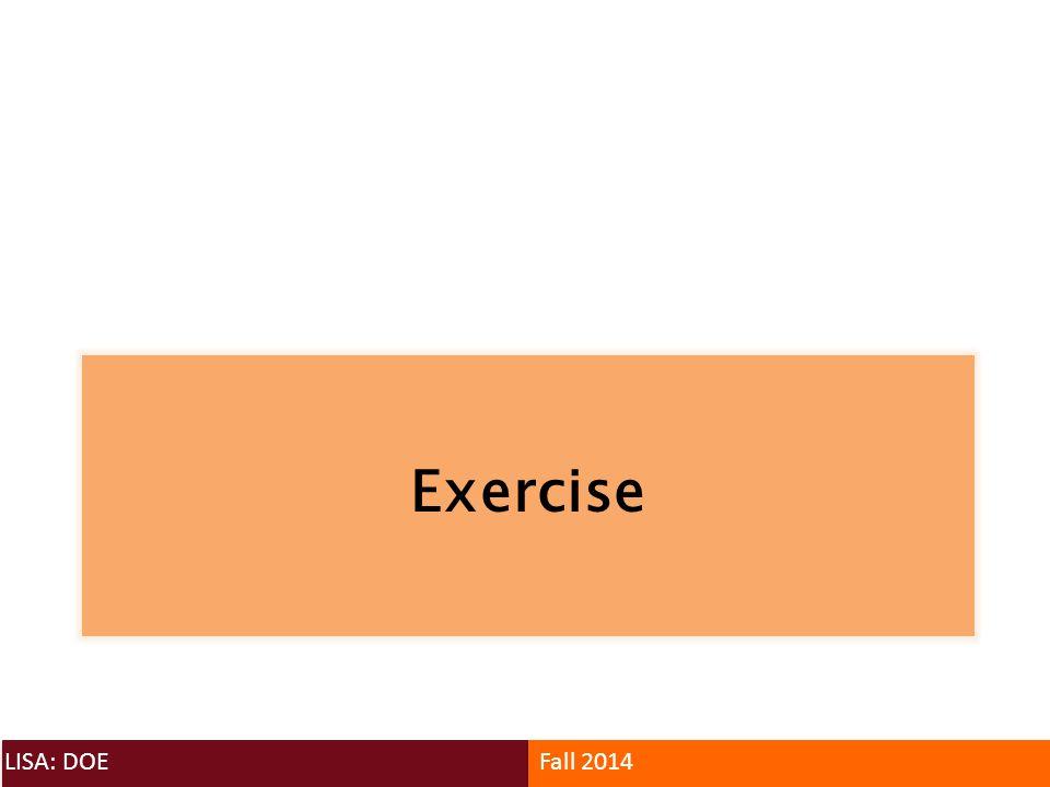 Exercise LISA: DOEFall 2014