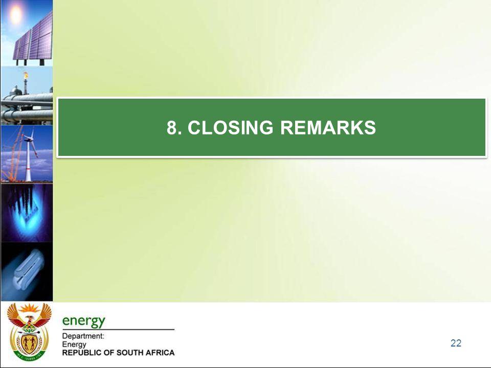 8. CLOSING REMARKS 22