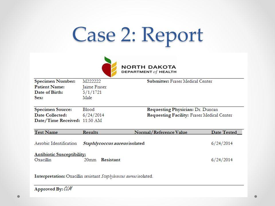 Case 2: Report