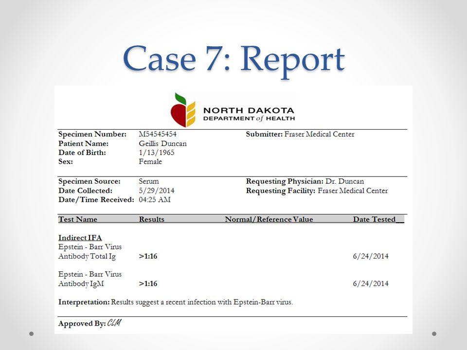 Case 7: Report