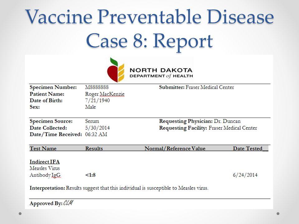 Vaccine Preventable Disease Case 8: Report
