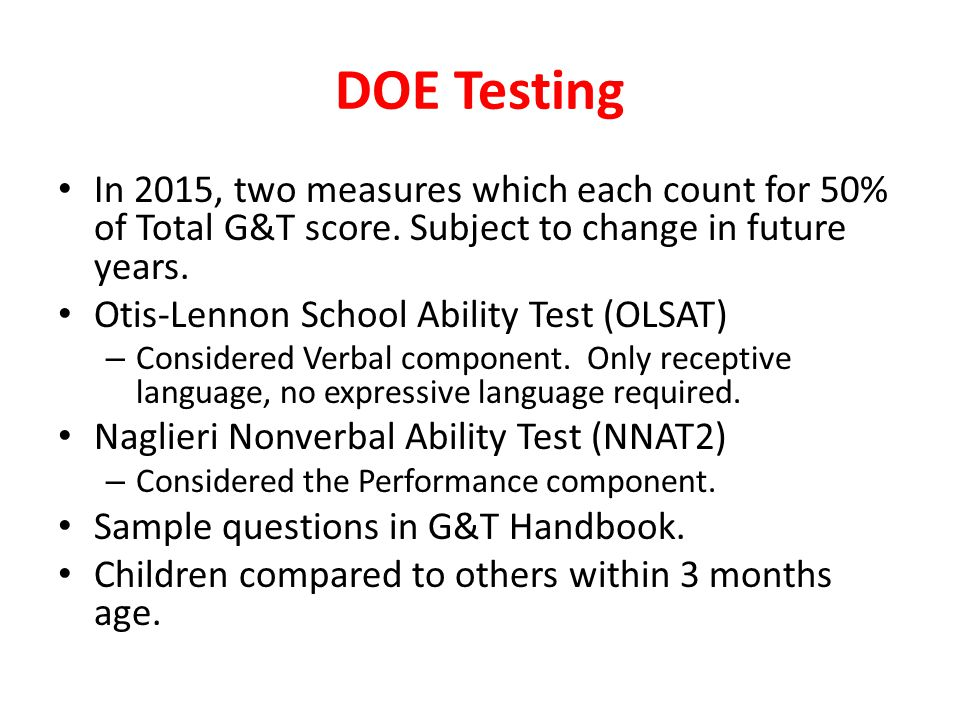 DOE Testing In 2015, two measures which each count for 50% of Total G&T score.