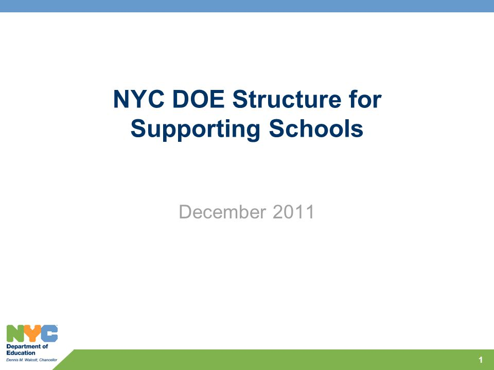 NYC DOE Structure for Supporting Schools December 2011 1