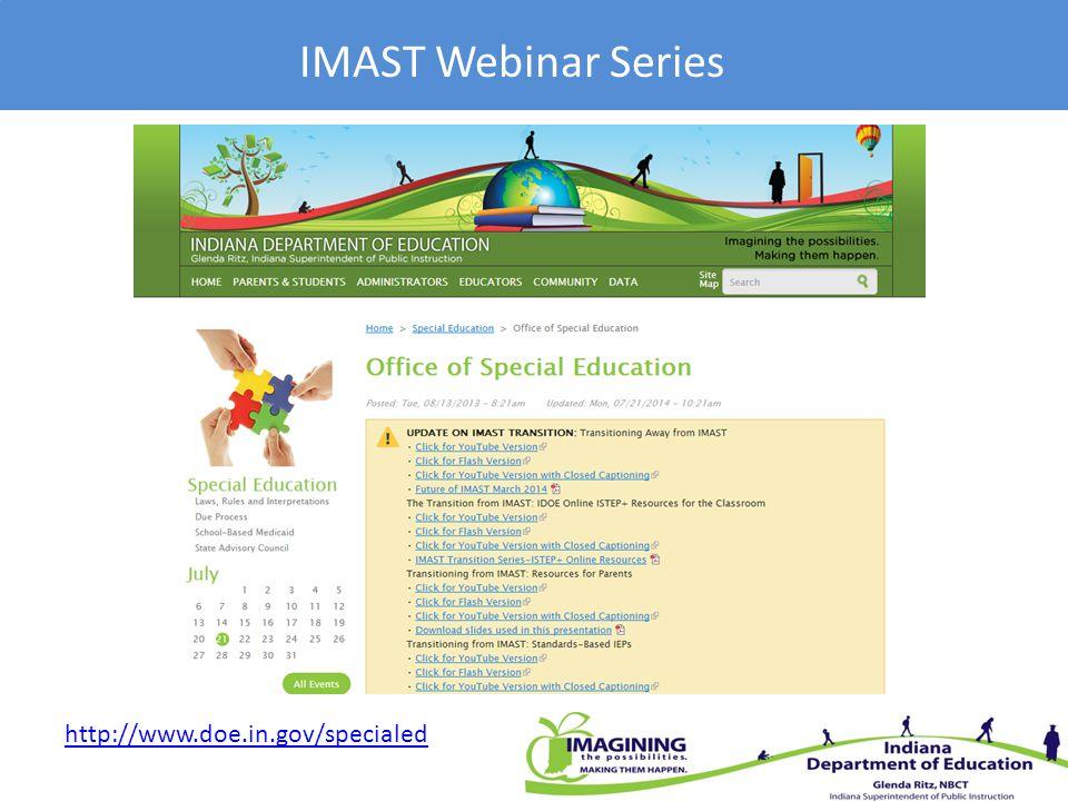 IMAST Webinar Series http://www.doe.in.gov/specialed