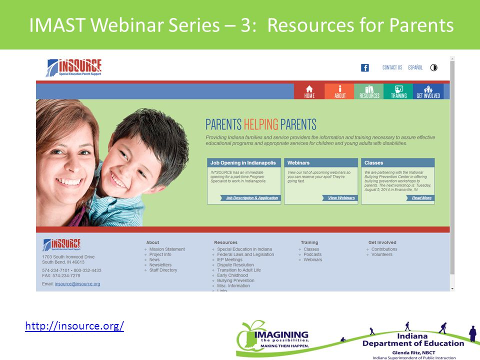 IMAST Webinar Series – 3: Resources for Parents http://insource.org/
