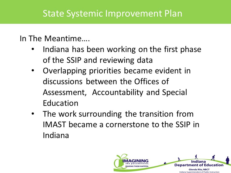 State Systemic Improvement Plan In The Meantime….