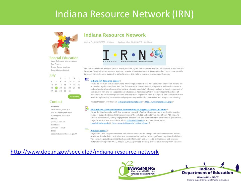 Indiana Resource Network (IRN) http://www.doe.in.gov/specialed/indiana-resource-network