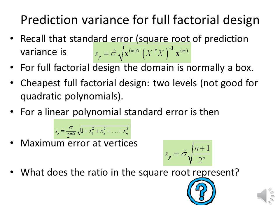 Prediction variance Linear regression model Define then With some algebra Standard error