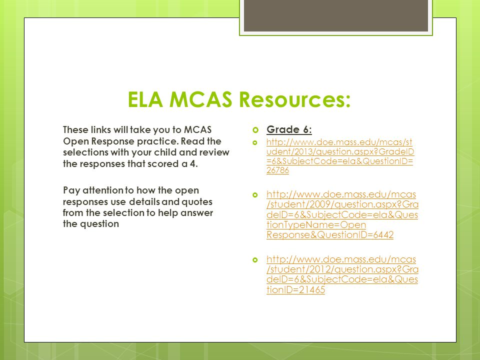 ELA MCAS Resources: These links will take you to MCAS Open Response practice.