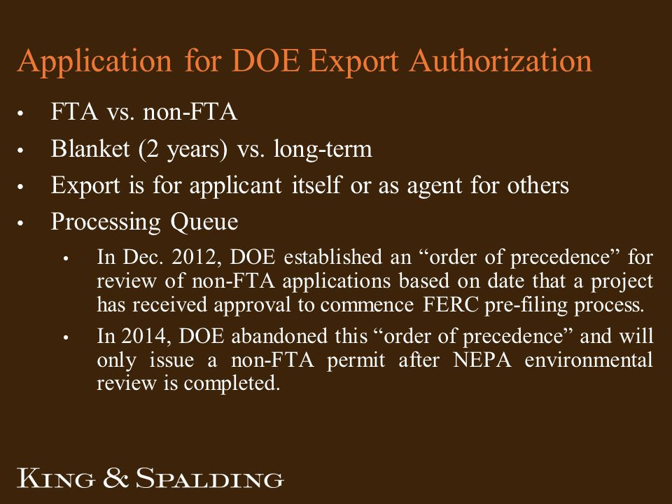 Application for DOE Export Authorization FTA vs. non-FTA Blanket (2 years) vs.