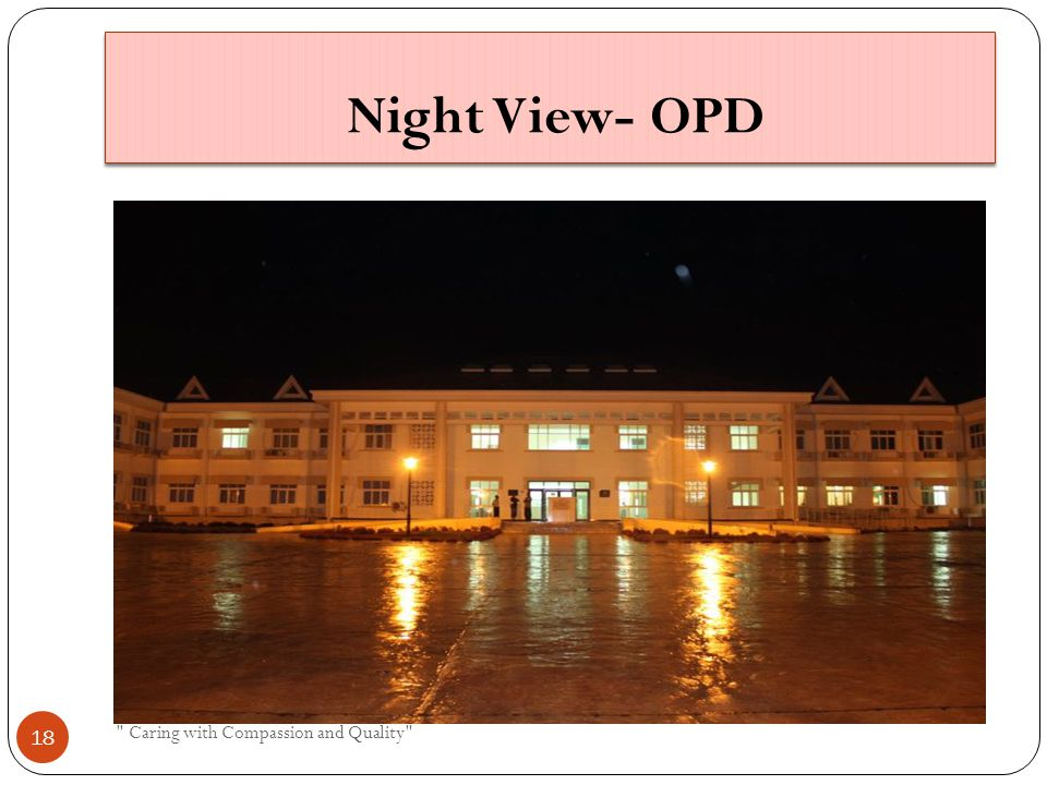Night View- OPD Caring with Compassion and Quality 18
