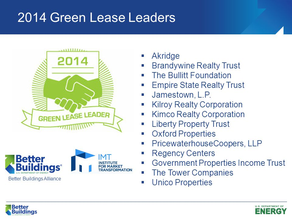 2014 Green Lease Leaders  Akridge  Brandywine Realty Trust  The Bullitt Foundation  Empire State Realty Trust  Jamestown, L.P.