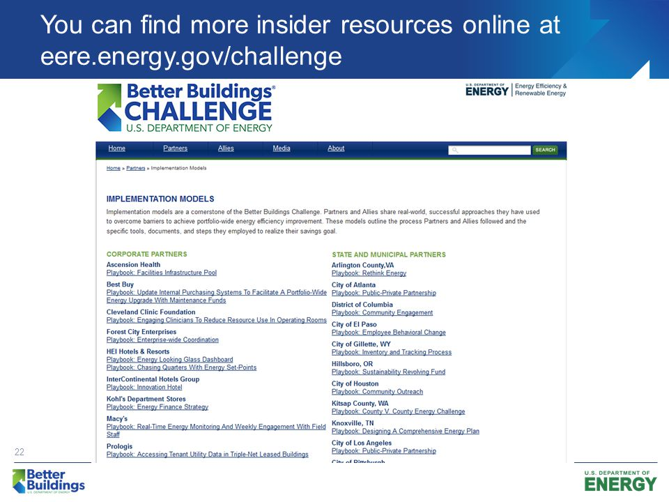 You can find more insider resources online at eere.energy.gov/challenge 22