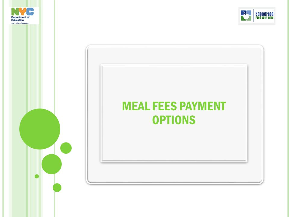 MEAL FEES PAYMENT OPTIONS