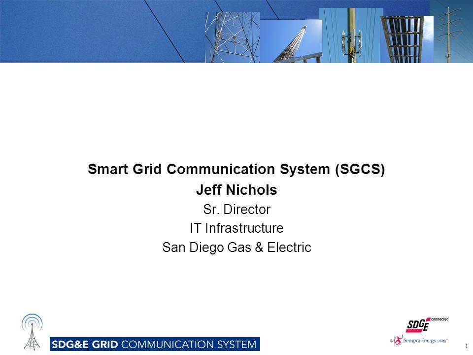 Smart Grid Communication System (SGCS) Jeff Nichols Sr.