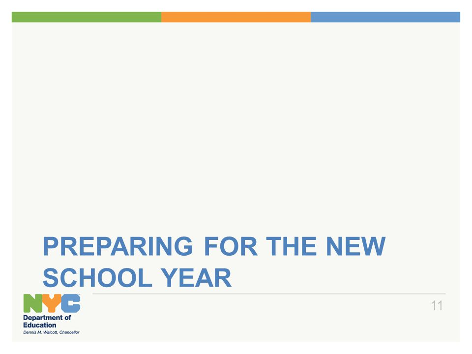 PREPARING FOR THE NEW SCHOOL YEAR 11