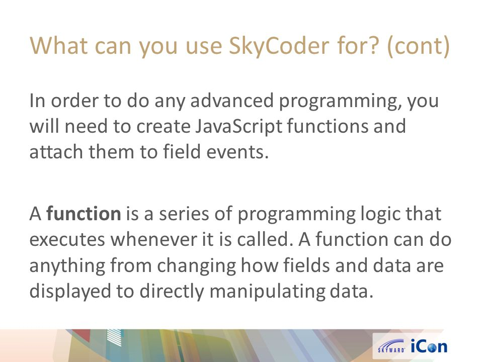 What can you use SkyCoder for.