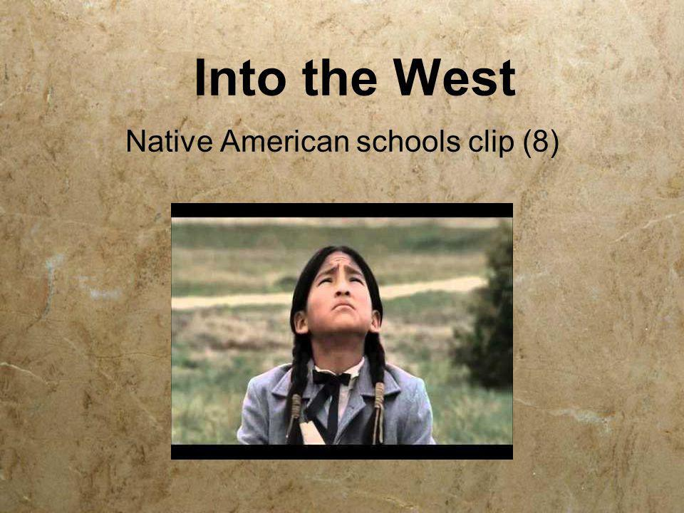 Into the West Native American schools clip (8)