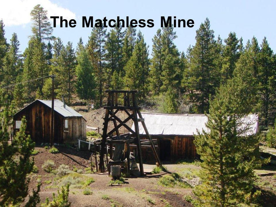 The Matchless Mine