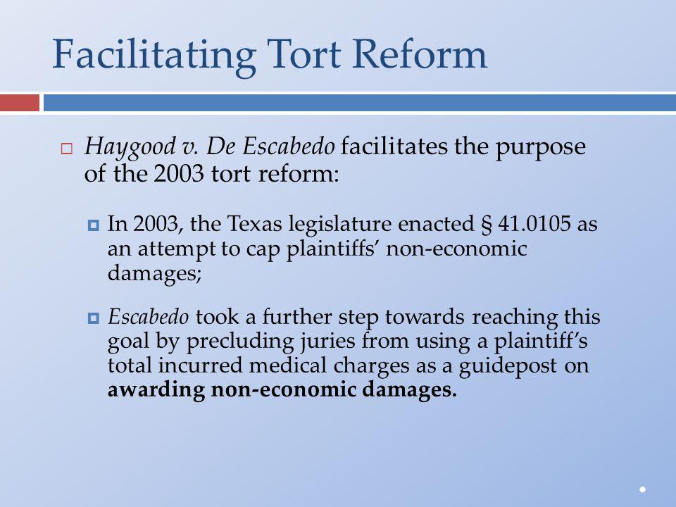 Facilitating Tort Reform  Haygood v.