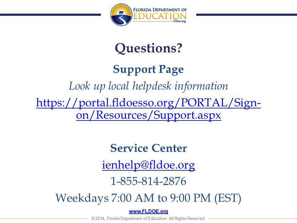 www.FLDOE.org © 2014, Florida Department of Education. All Rights Reserved. www.FLDOE.org © 2014, Florida Department of Education. All Rights Reserved